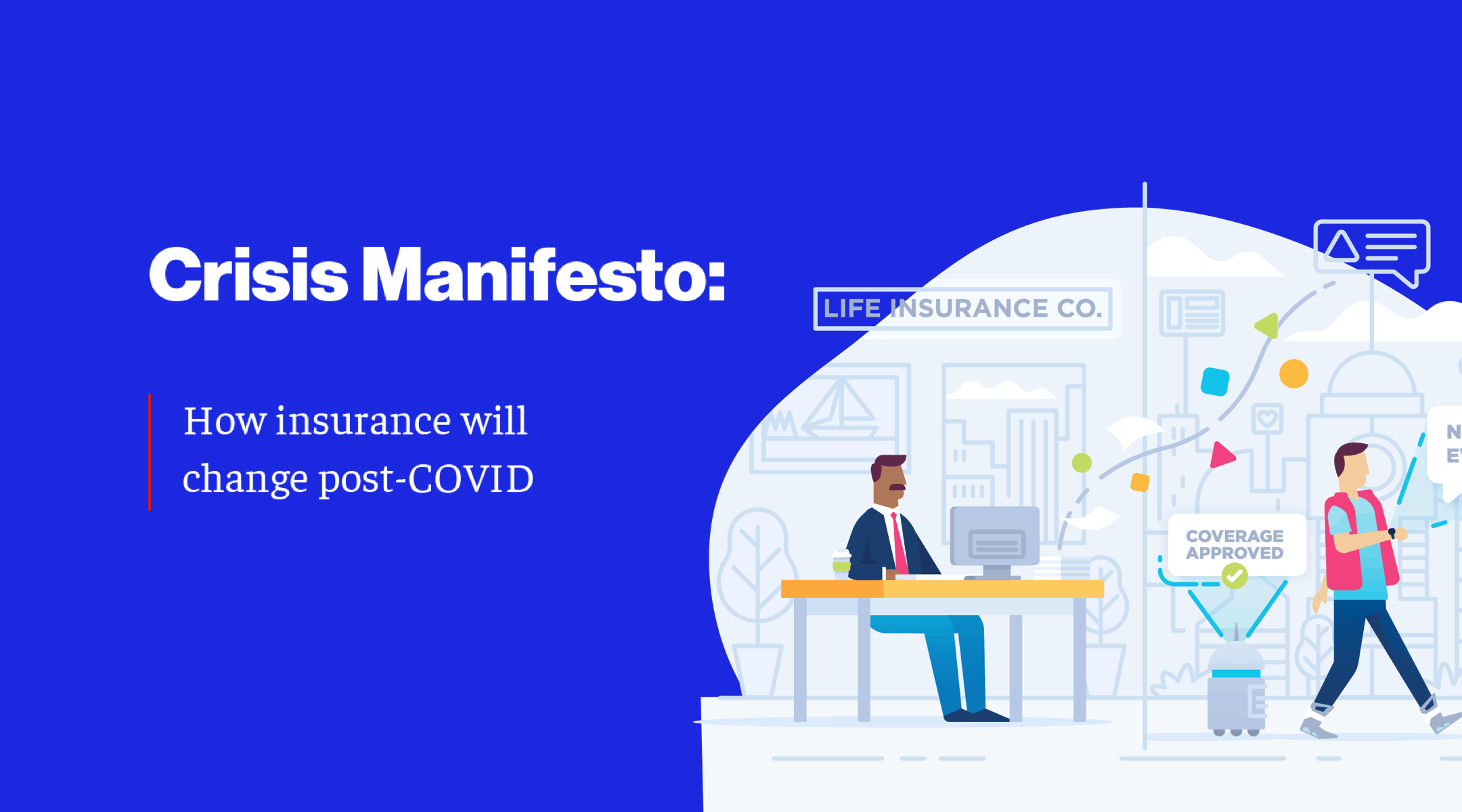 Pre-COVID vs. Post-COVID: Insurance After Pandemic with Dustin Yoder, CEO of Sureify