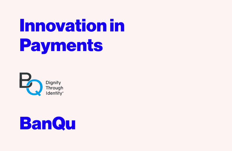 Innovation in Payments: Interview with Ashish Gadnis, Co-Founder and CEO of BanQu