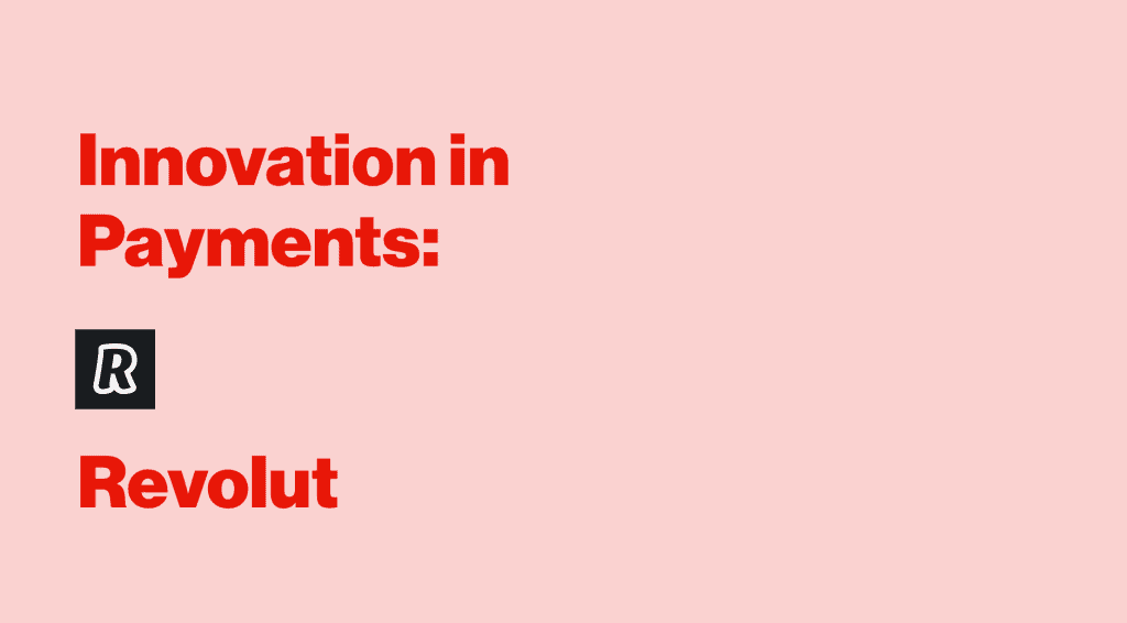 Payments Innovation Interview with Saud Aziz at Revolut