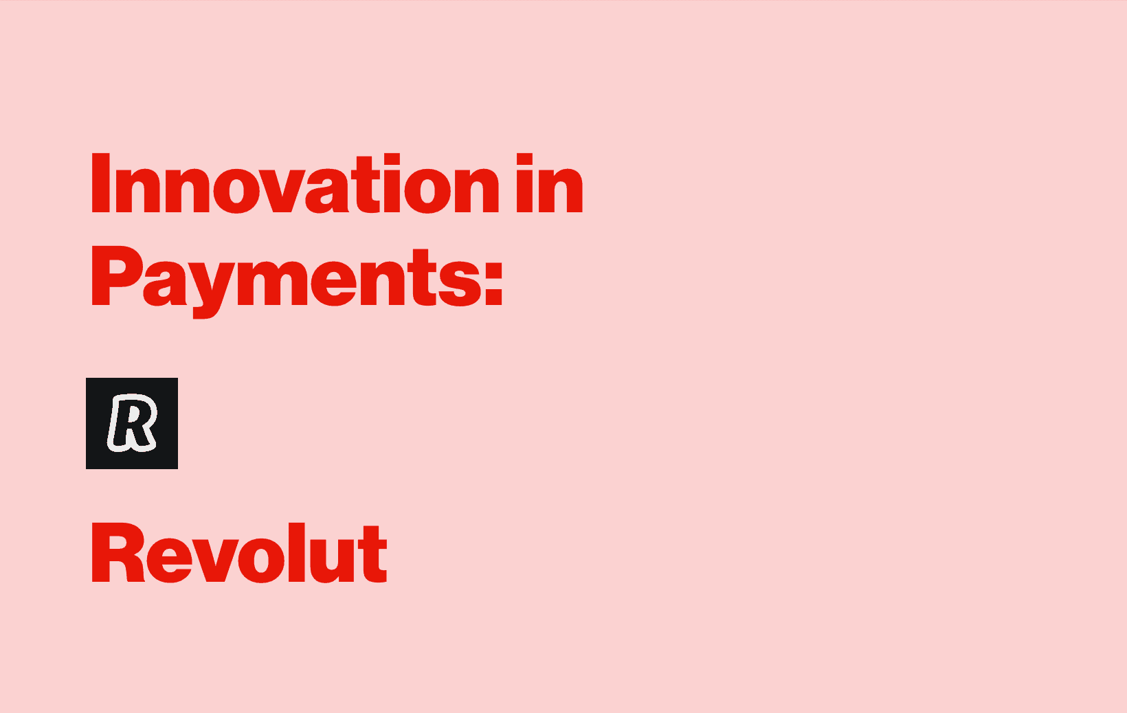 Innovation in Payments: Interview with Saud Aziz, Head of Strategy and Operations at Revolut