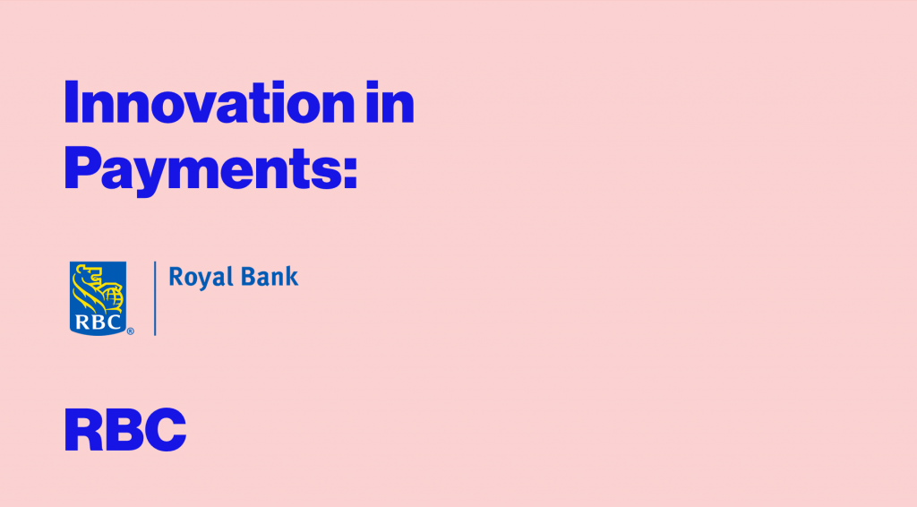 Innovation in Payments: Ramesh Siromani, SVP, Enterprise Payments, RBC
